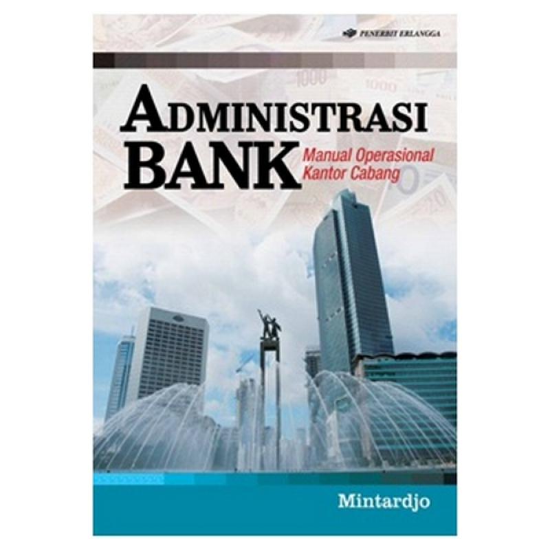 Administrasi Bank (Manual Operasional Kantor Cabang)