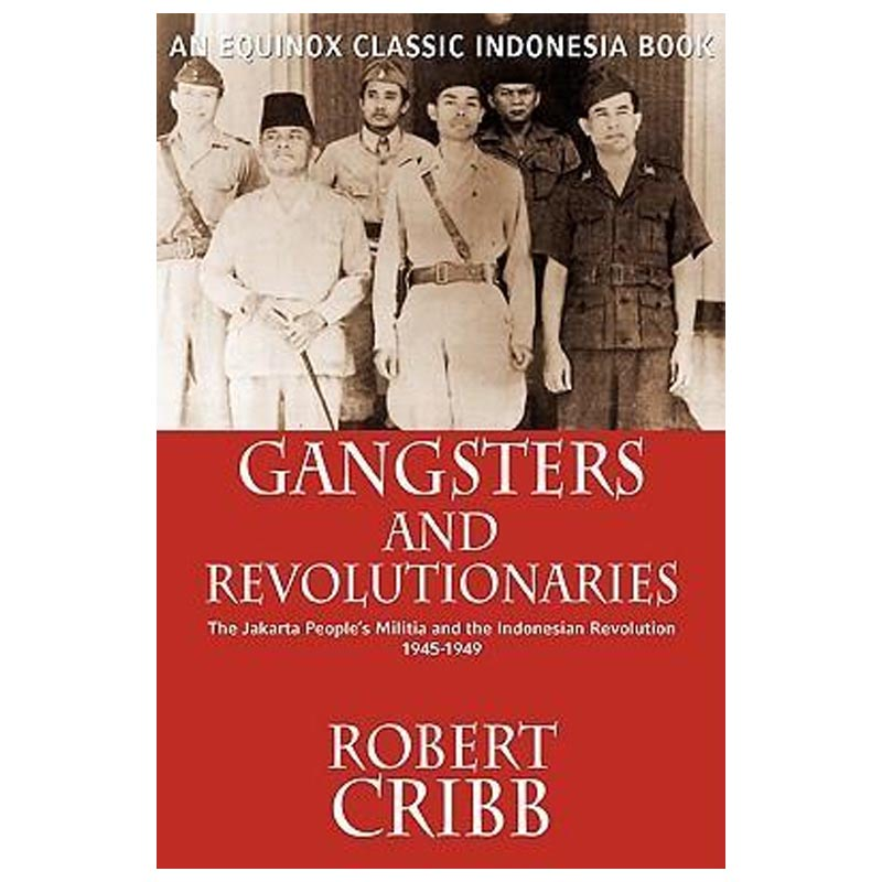 Gangsters and Revolutionaries