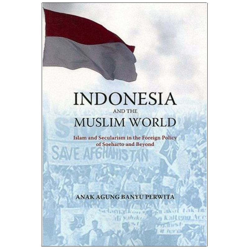 Indonesia And the Muslim World