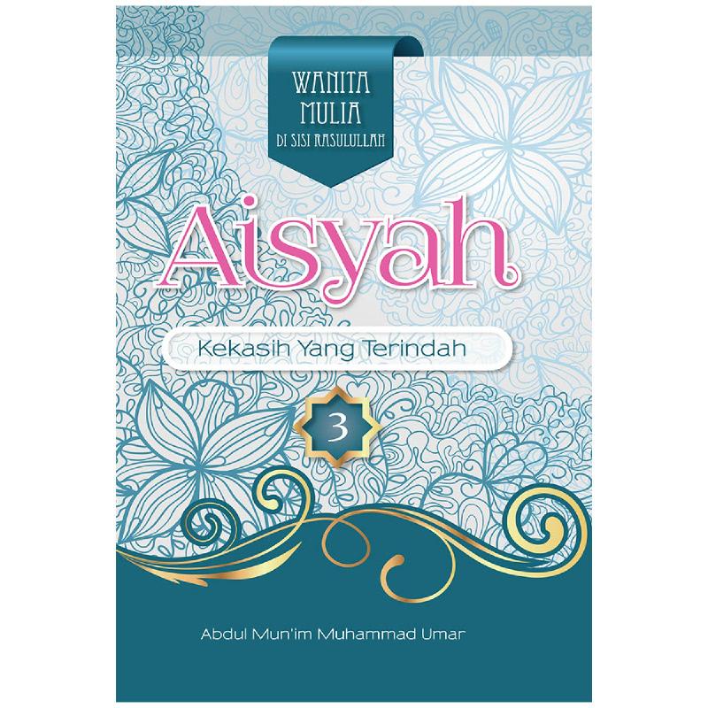 Aisyah (Kekasih Yang Terindah)