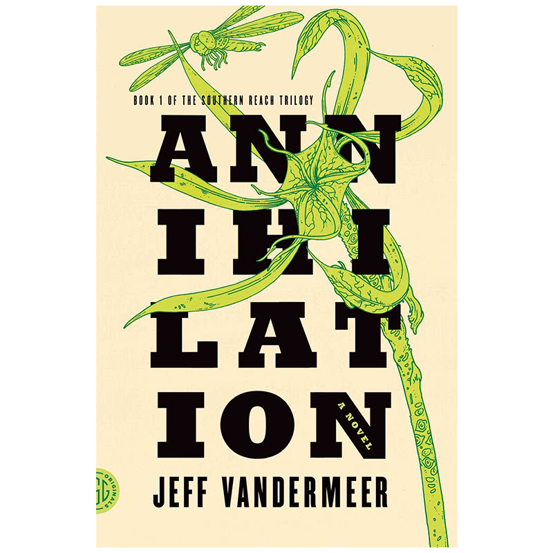 Annihilation (Southen Reach Trilogy 1)