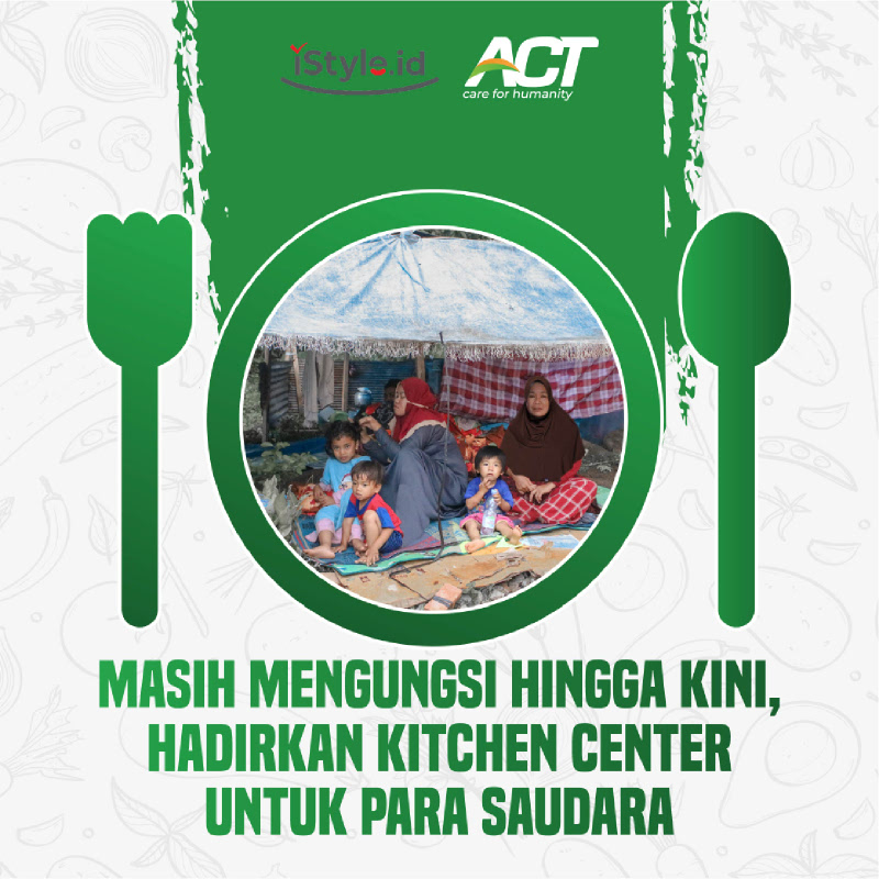 ACT - Hadirkan Dapur Umum untuk Para Saudara Sebangsa 25k