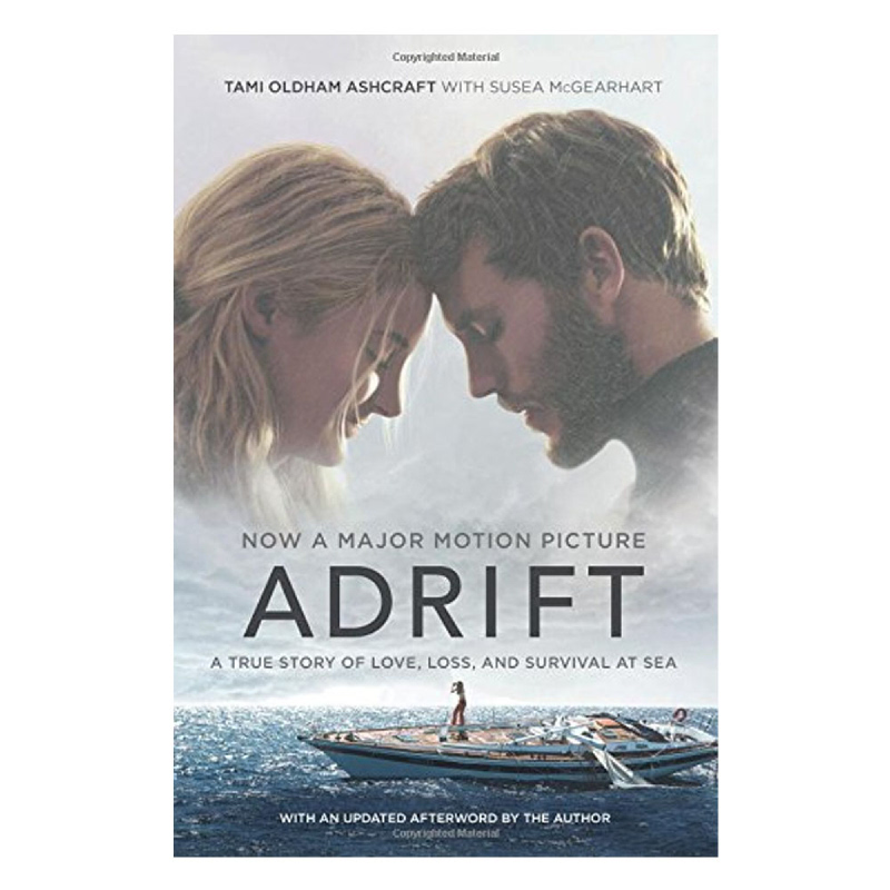 Adrift (Movie tie-in) - (A True Story of Love, Loss, and Survival at Sea)