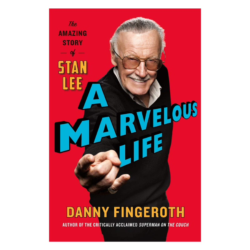 A Marvelous Life (The Amazing Story of Stan Lee)