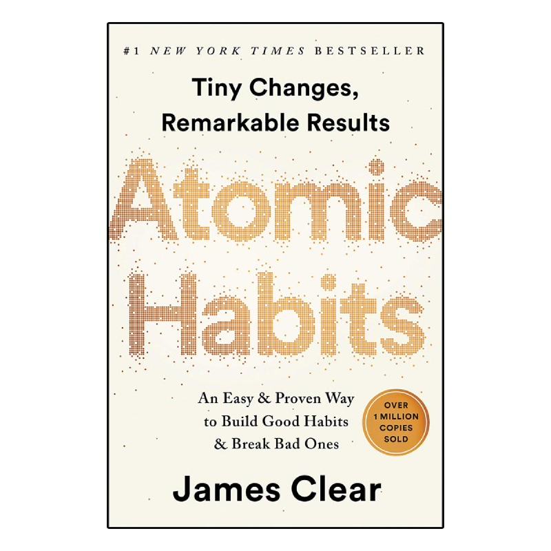 Atomic Habits (An Easy and Proven Way to Build Good Habits & Break Bad Ones)