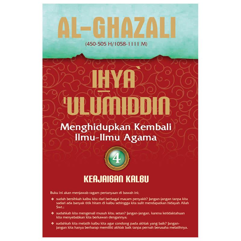 Ihya Ulumiddin 4 (Keajaiban Kalbu)
