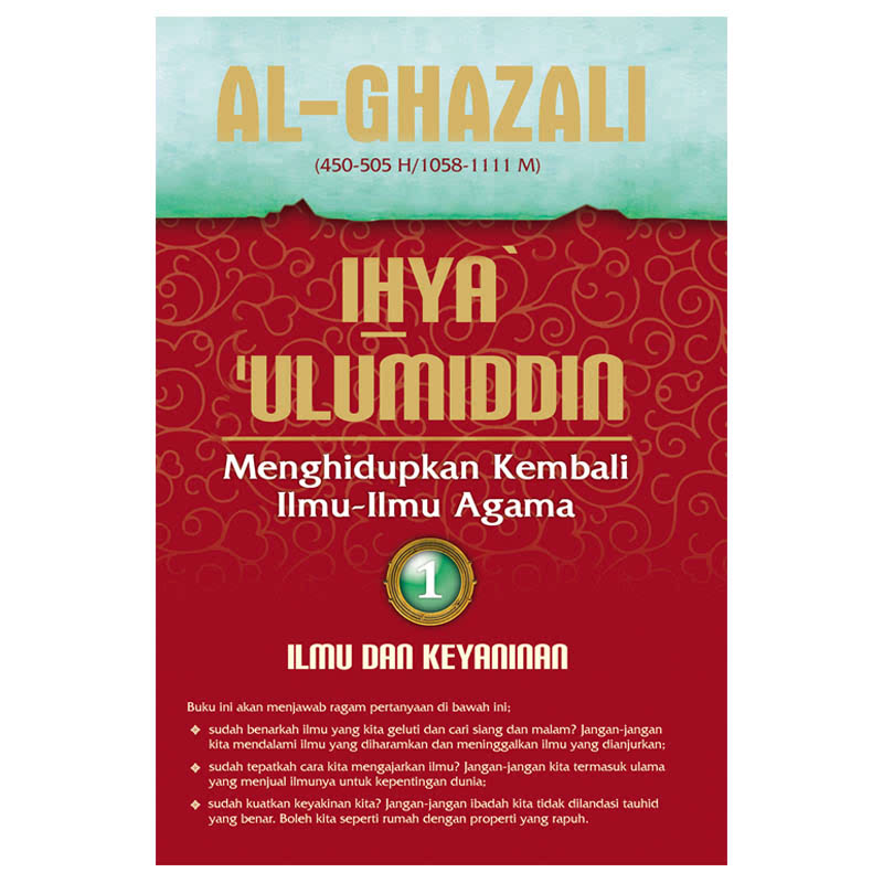 Ihya Ulumiddin 1 (Ilmu Dan Keyakinan)