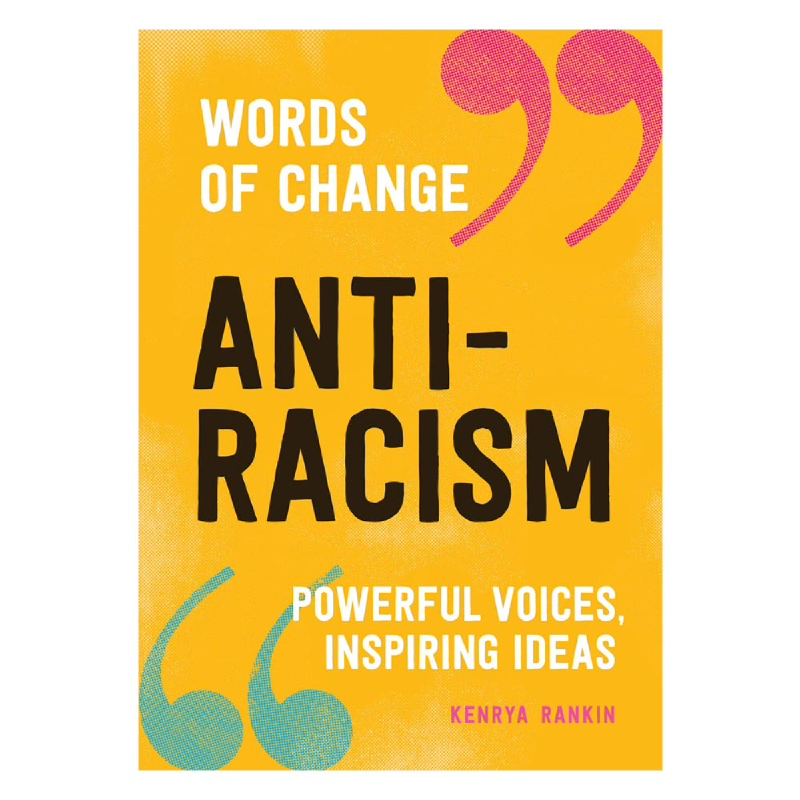 Anti Racism (Words of Change series) - Powerful Voices, Inspiring Ideas