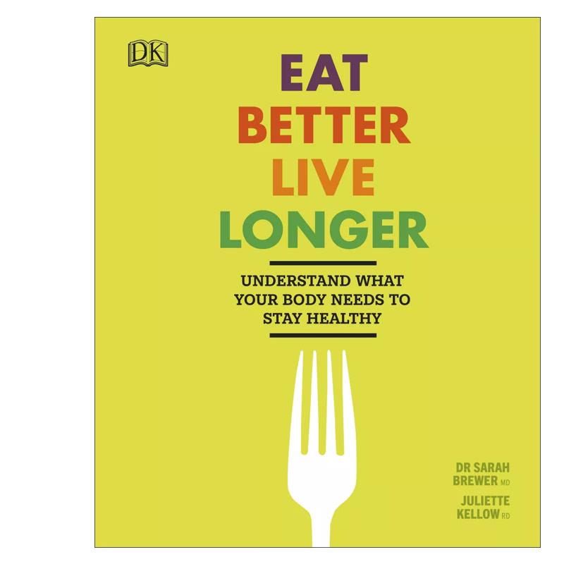 Eat Better, Live Longer