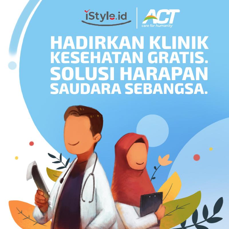 ACT - Sedekah Klinik Kesehatan 25k