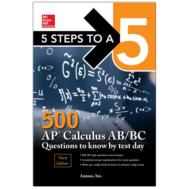 5 Steps to a 5 500 AP Calculus AB BC Questions to Know by Test Day, Third Edition