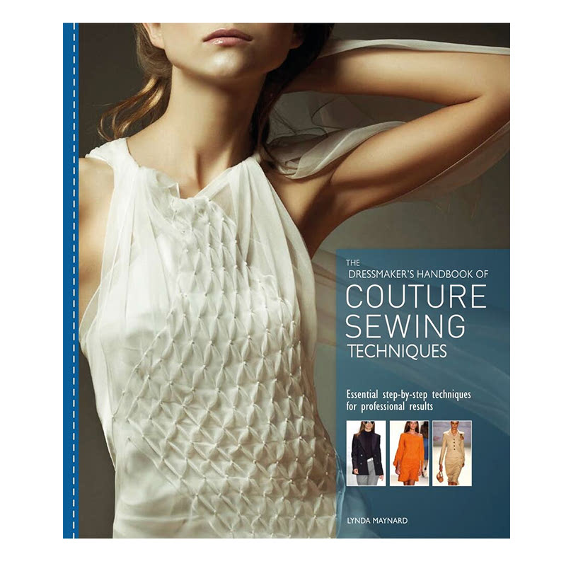 Dressmaker S Handbook Of Couture Sewing Techniques