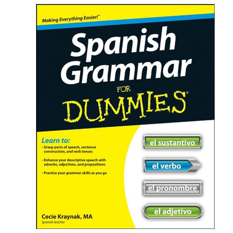 Spanish Grammar For Dummies 1st Edition