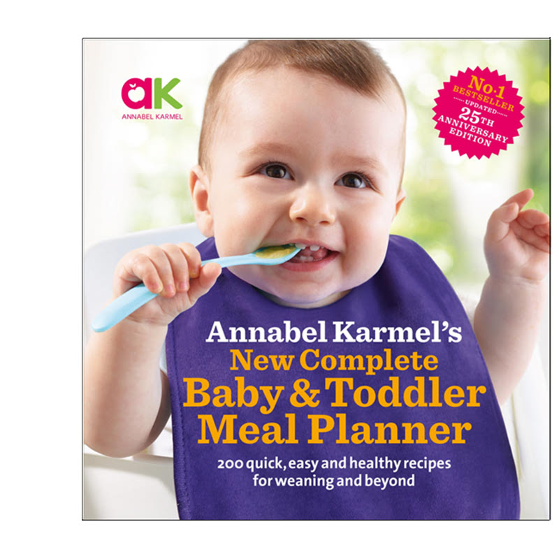 Annabel Karmels New Complete Baby & Toddler Meal Planner