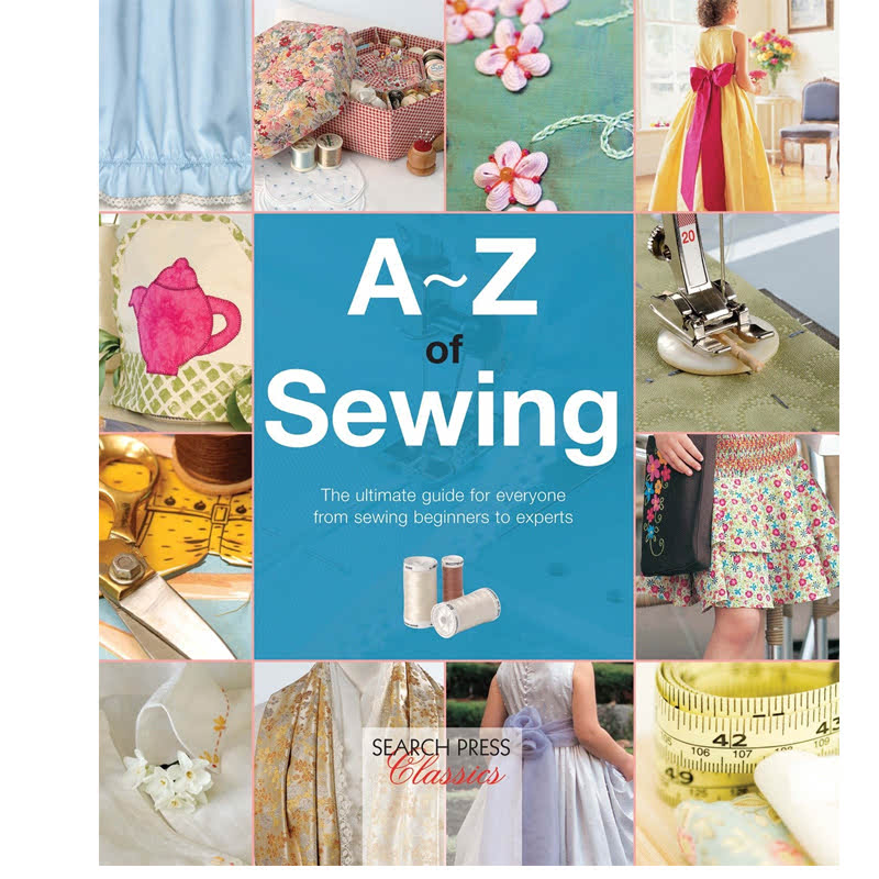 A-Z of Sewing (A-Z of Needlecraft)