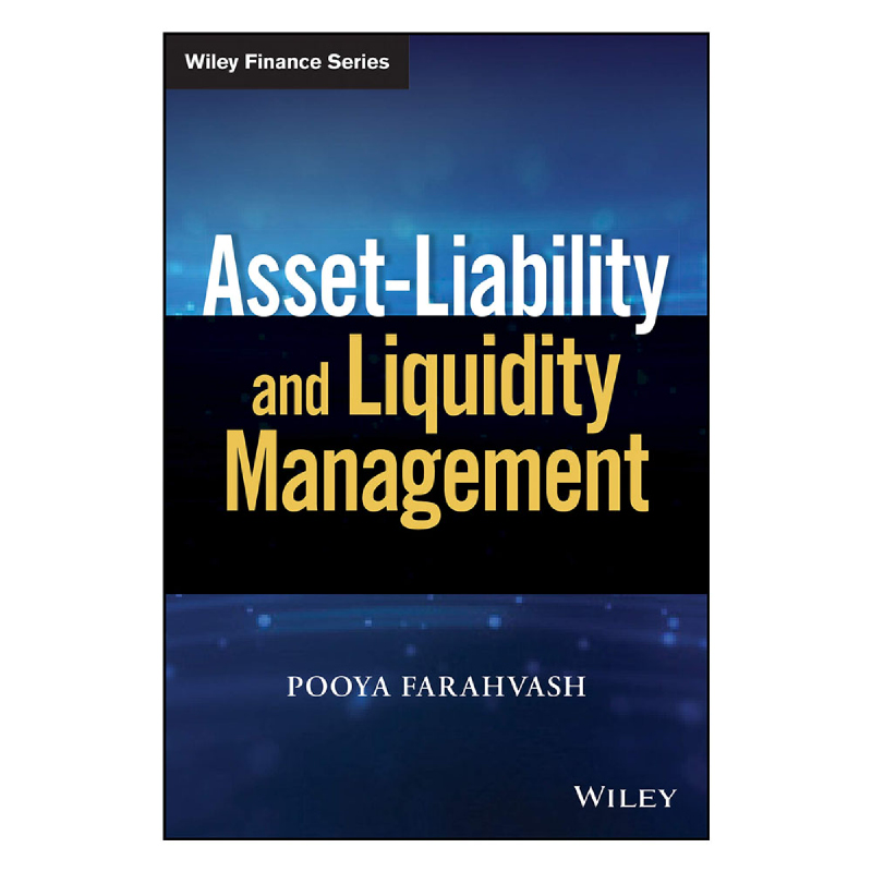 Asset-Liability and Liquidity Management1st Edition