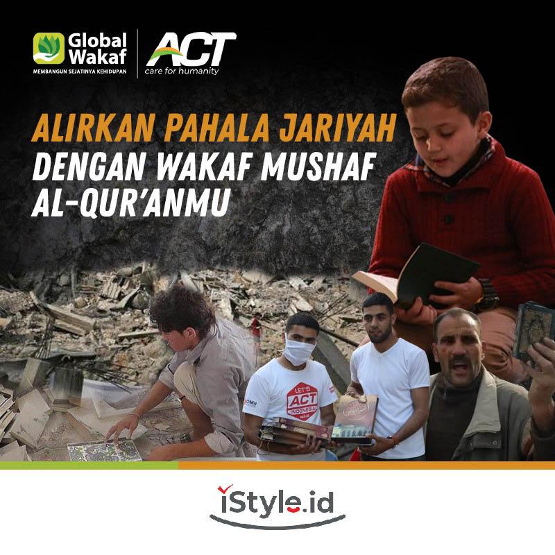 ACT - Wakaf Quran untuk Jutaan Saudara di Dunia 25K