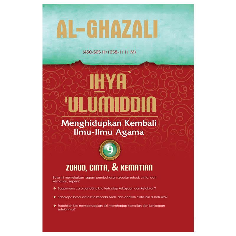 Ihya Ulumiddin 9 (Zuhud, Cinta, Dan Kematian)