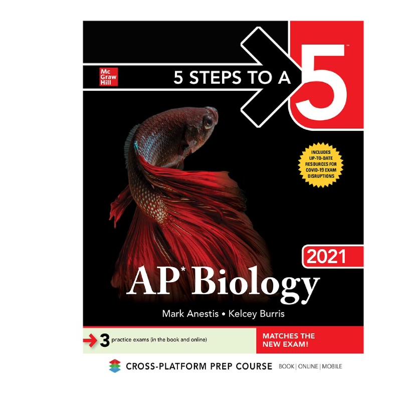 5 Steps to a 5 (AP Biology 2021)