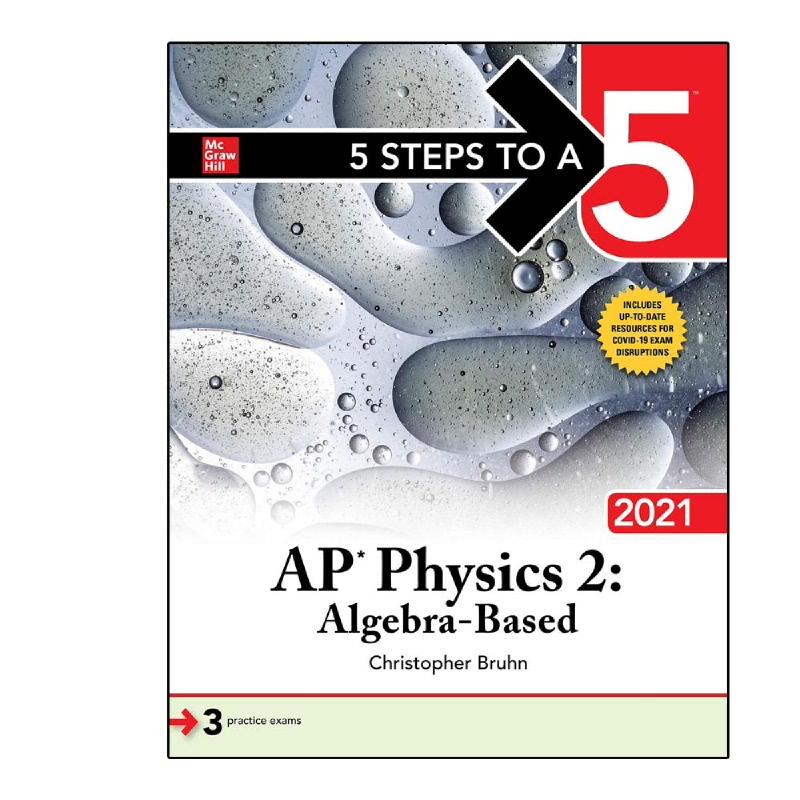 5 Steps to a 5 (AP Physics 2 - Algebra-Based 20211st Edition)