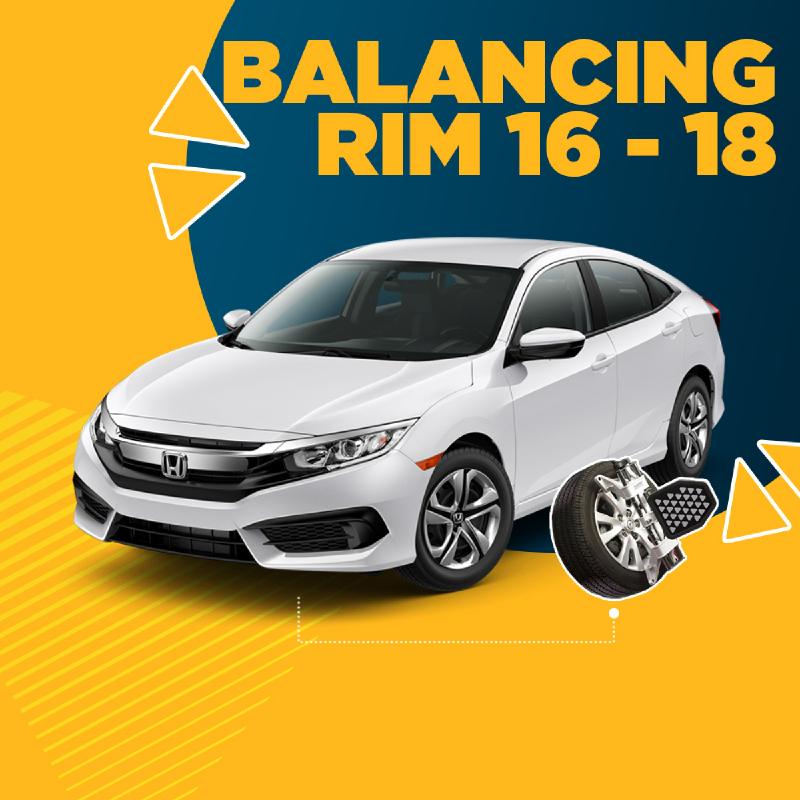 Balancing Rim 16-18 (4 Roda) + Free Check-up 58 komponen kendaraan